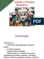 Resgatando o Folclore Brasileiro