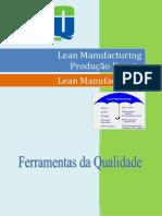 Lean Manufacturing - Produção Enxuta