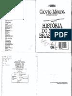 MOURA, Clóvis. História Do Negro Brasileiro. (1992)