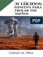 Cristian Piñol- Sueños Lúcidos