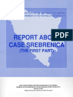 Report About Case Srebrenica ; The First Part - Documentation Centre of Republic of Srpska
