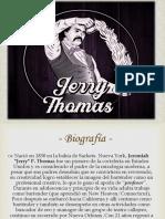 Jerry Thomas -Christian Gonzales 105