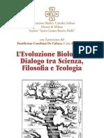 L'Evoluzione Biologica. Dialogo tra Scienza