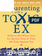 Co-parenting With a Toxic Ex What to Do When Your Ex-Spouse Tries to Turn the Kids Against You