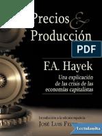 Precios y Produccion - Friedrich a Hayek