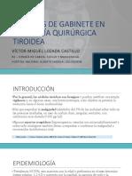 Estudios de Gabinete en Patología Quirúrgica Tiroidea