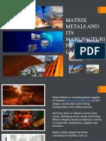 Matrixmetals- Manufacturing Facilities