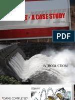 Dams'- A Case Study