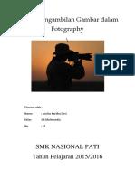 Tehnik Pengambilan Gambar Dalam Fotography(Tgs Pakyet)