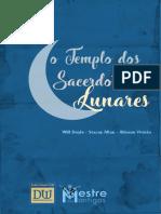 O Templo dos Sacerdotes Lunares