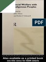 (Comparative Social Welfare Series) Professor John Dixon, John Dixon, Robert P. Scheurell-Social Welfare With Indigenous Peoples-Routledge (1994)