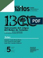 1300 Aniversario Del Origen Del Reino de Asturias.