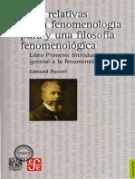 HUSSERL E - Ideas Relativas a Una Fenomenología Pura y una Filosofía Fenomenológica- Libro I.pdf
