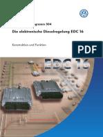 SSP 304 - Die Elektronische Dieselregelung EDC 16