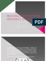friccincoeficientedefriccinyaplicaciones-100114132642-phpapp02