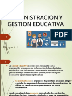ADMON Y GESTION EDUCATIVA_EQUIPO 1.pptx