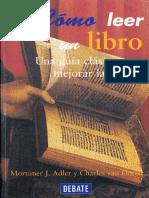 Adler, Mortimer & Van Doren, Charles - Cómo Leer Un Libro. Una Guía Clásica Para Mejorar La Lectura