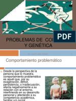 Conducta y Gentica