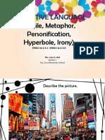 FIGURATIVE LANGUAGE (Simile, Metaphor, Hyperbole, Personification, Irony)