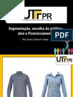 Segmentacao- Escolha Do Publico-Alvo e Posicionamento