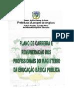 Lei 759-2009 - Plano de Carreira e Remuneração Dos Profissionais Do Magistério Da Educação Básica Pública Municipal de Angicos