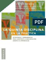 Peter Senge, La Quinta Disciplina en La Práctica