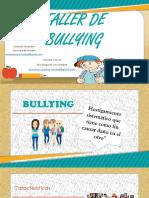 Taller de Bullying Oficial Original