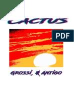 Cactus_ Grossi, o Antigo_ (2013-19)