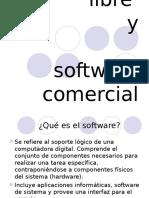 Software Libre y Comercial