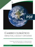 Cambio Climático, Impactos, Causas y Opciones