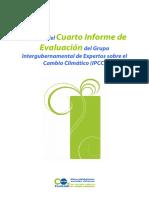 Resumen del  Cuarto Informe de Evaluación del Grupo Intergubernamental de Expertos sobre el Cambio Climático (IPCC)
