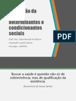 Aula 03 - Promoção da Saúde e Determinantes e condicionantes sociais.pptx