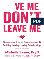 Love Me, Don't Leave Me_ Overcoming Fear of Abandonment and Building Lasting, Loving Relationships ( PDFDrive.com )