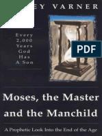 Moses, the Master, and the Manc - Kelley Varner.epub