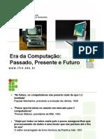INF - 03 -Era_da_Computacao.ppt