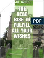 Carl Nagel - The Dead Rise to Fulfill All Your Wishes