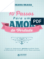 10 Passos Para Um Amor de Verdade - Rosana Braga - 63 Págs