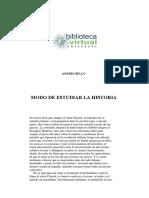 Andrés Bello El modo de estudiar la historia.pdf