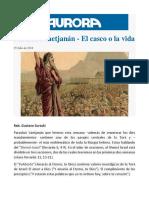 Parashat Vaetjanán - El Casco o La Vida