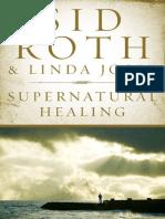 Supernatural Healing - Sid Roth
