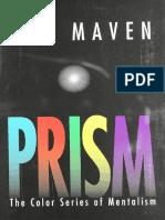 LeechNinja Max Maven Prism
