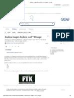 Analizar Imagen de Disco Con FTK Imager - Solvetic