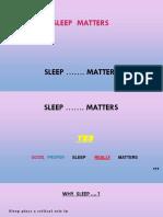 P 7 - Sleep Matters - ppt.pptx