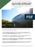 Google Reportó Que Sus Usuarios Continúan Usando Contraseñas Después de Haber Sido _hackeadas_ - Infobae