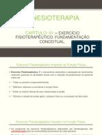 Capítulo 01 Exercício Fisioterapêutico Fundamentação Conceitual.