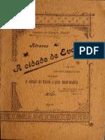 A Cidade de Évora ou Apontamentos sobre a cidade de Évora e seus monumentos