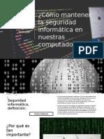 Cómo Mantener La Seguridad Informática en Nuestras Computadoras_ RAMIRO HELMEYER