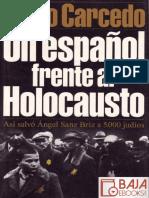 Un Espanol Frente Al Holocausto Diego Carcedo