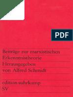 Beiträge zur marxistischen Erkenntnistheorie - Alfred Schmidt