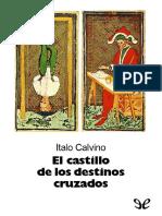 (Italo Calvino) - El Castillo de Los Destinos Cruzados